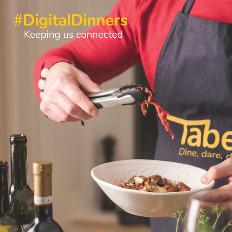Tabero #DigitalDinners Keeping Everybody Connected